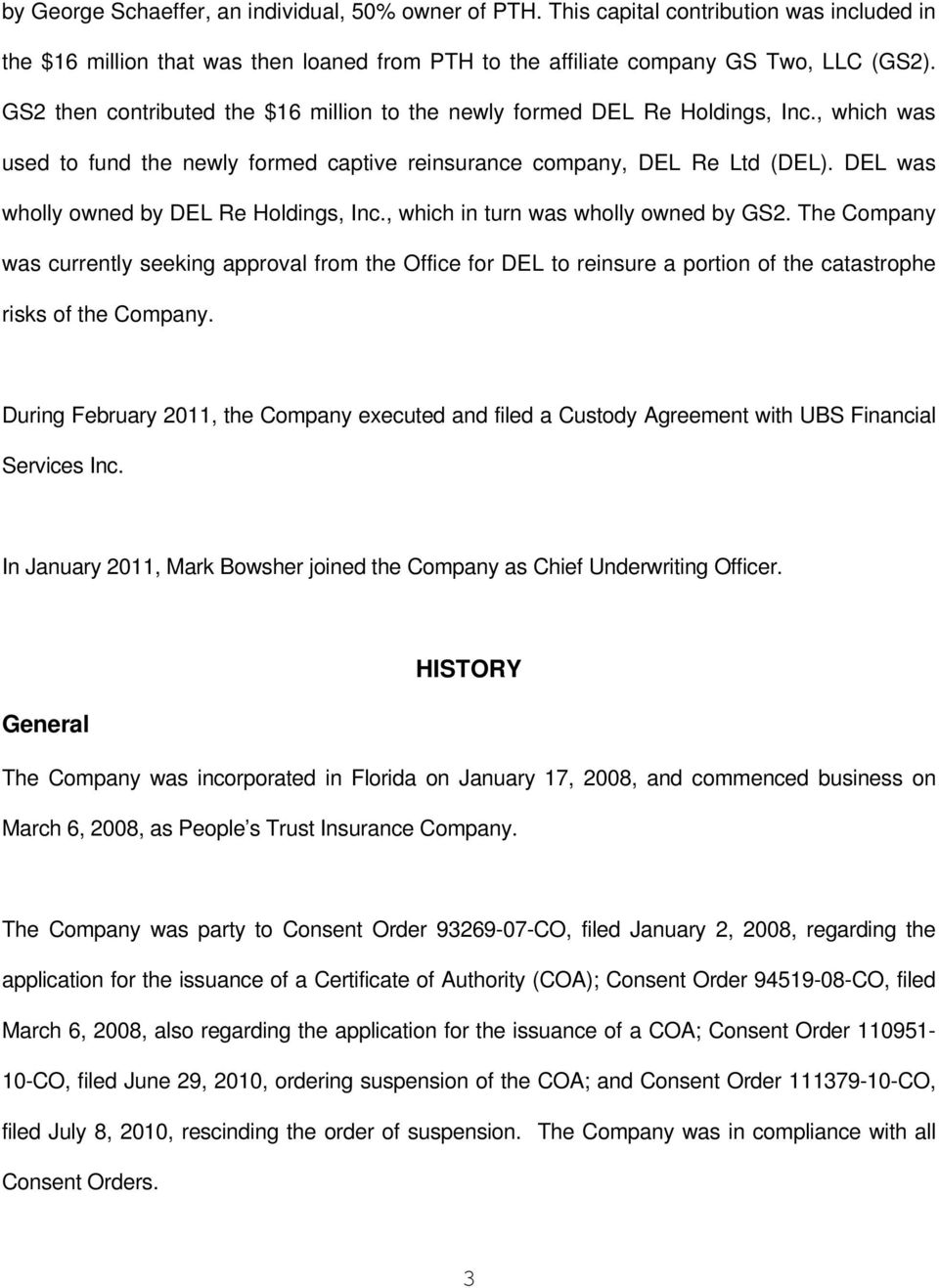 DEL was wholly owned by DEL Re Holdings, Inc., which in turn was wholly owned by GS2.