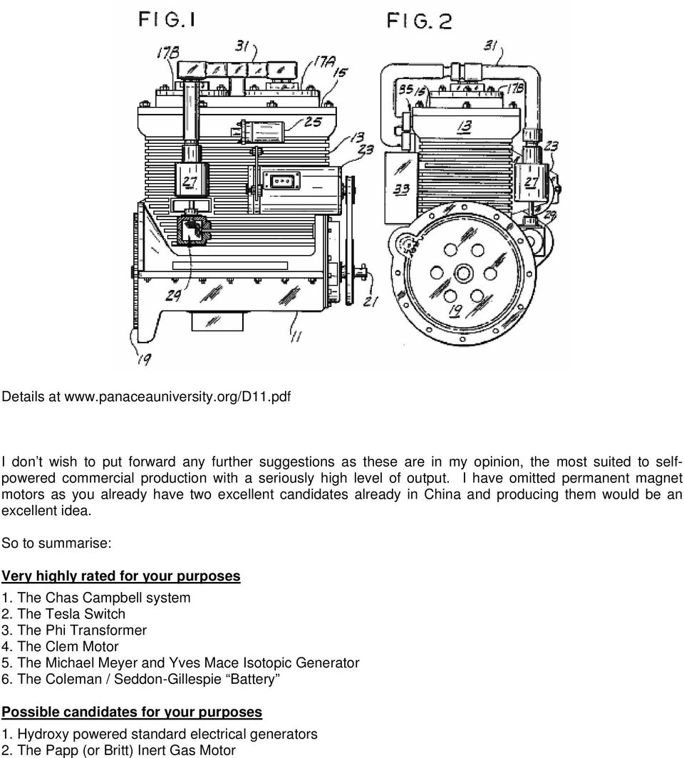 John Bedini Ensures This Pulsing By Using A Dc Motor And Feeding It Pmg Generator Diagram Sometimes The Is Already In Use I Have Omitted Permanent Magnet Motors As You Two Excellent Candidates China