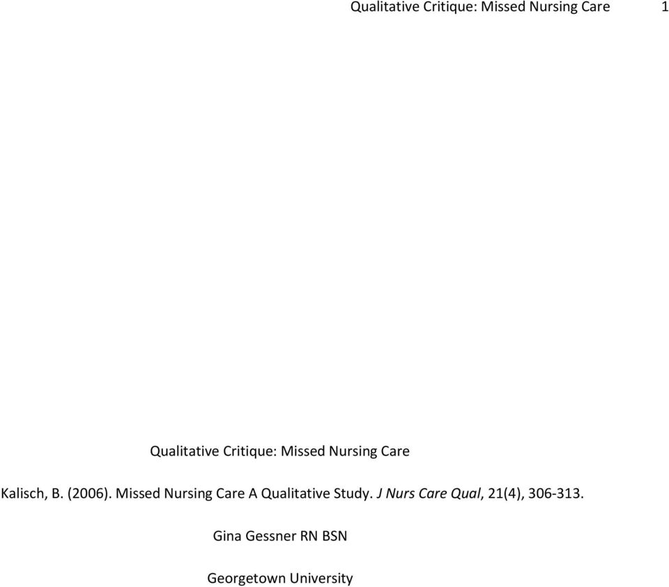 Missed Nursing Care A Qualitative Study.