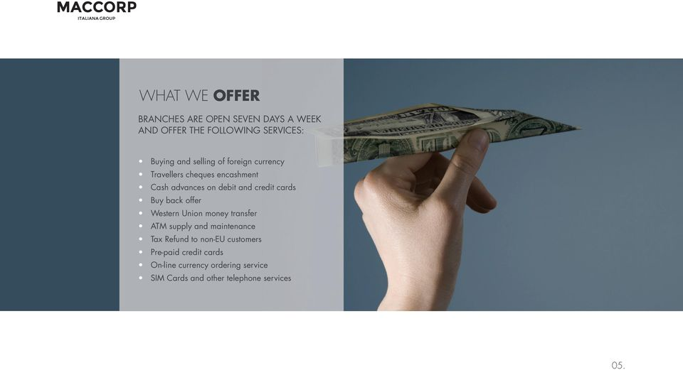 Buy back offer Western union money transfer ATM supply and maintenance Tax Refund to non-eu