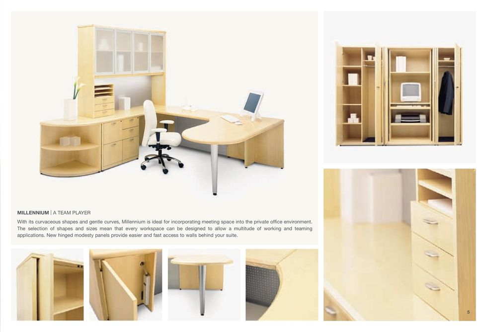 The selection of shapes and sizes mean that every workspace can be designed to allow a