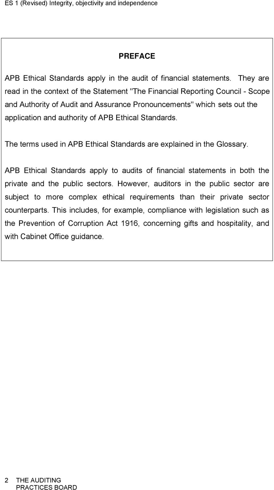 Ethical Standards. The terms used in APB Ethical Standards are explained in the Glossary.