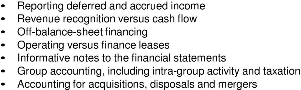 Informative notes to the financial statements Group accounting, including