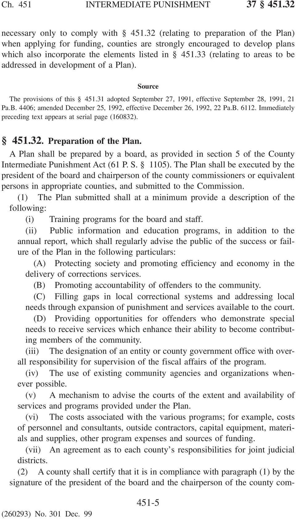 33 (relating to areas to be addressed in development of a Plan). The provisions of this 451.
