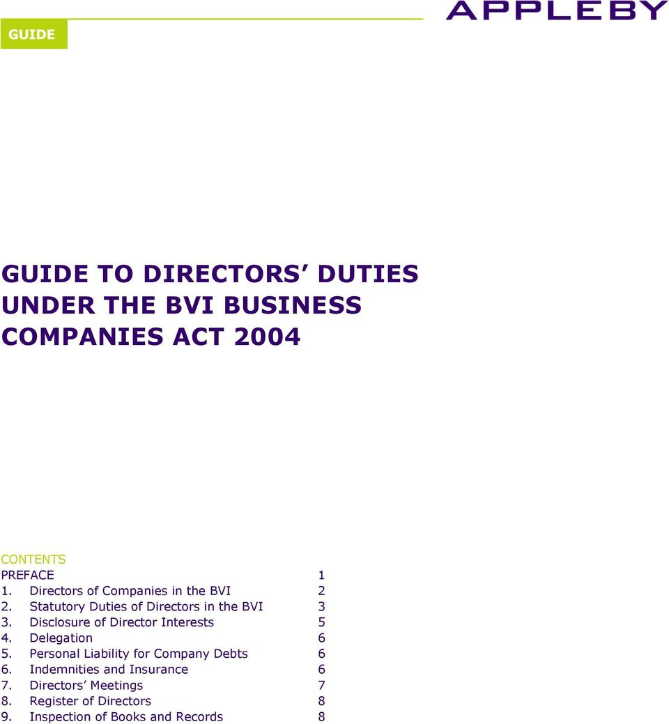 Disclosure of Director Interests 5 4. Delegation 6 5. Personal Liability for Company Debts 6 6.