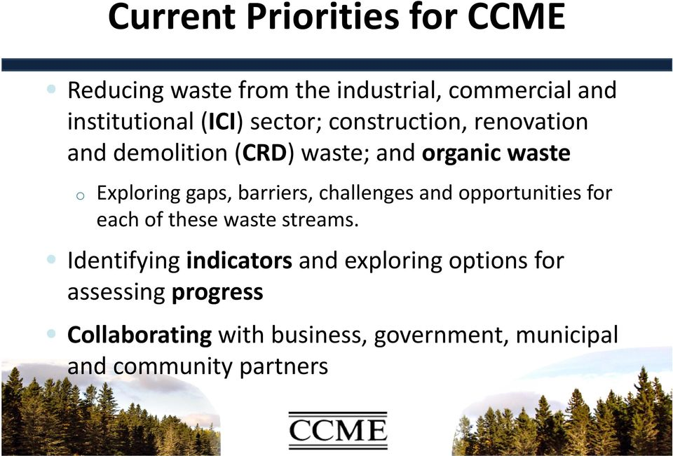 barriers, challenges and opportunities for each of these waste streams.