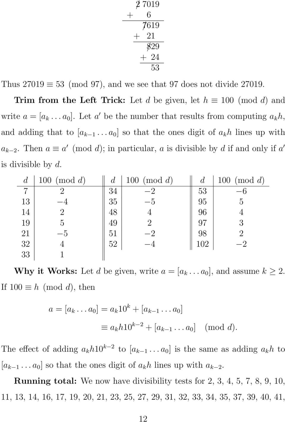 Then a a (mod d); in particular, a is divisible by d if and only if a is divisible by d.