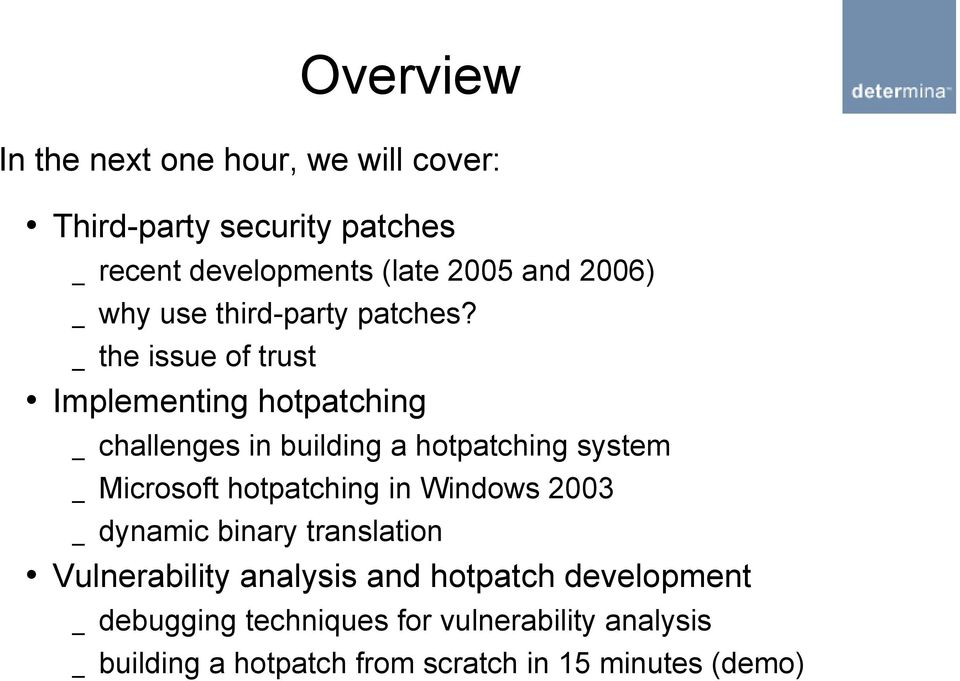 _ the issue of trust Implementing hotpatching _ challenges in building a hotpatching system _ Microsoft hotpatching