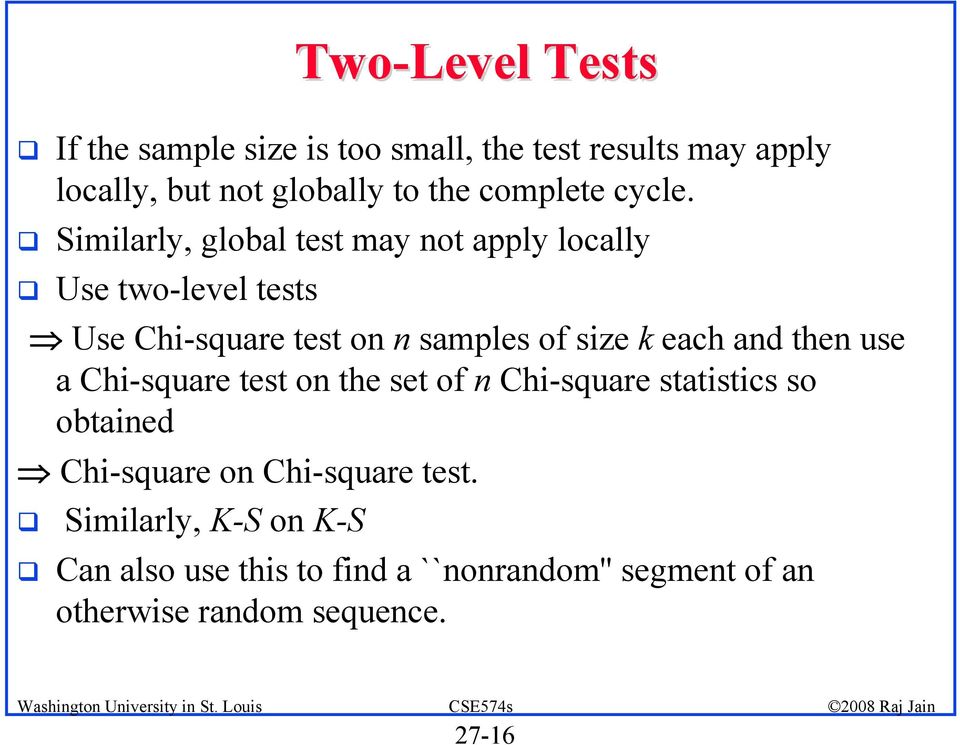! Similarly, global test may not apply locally!