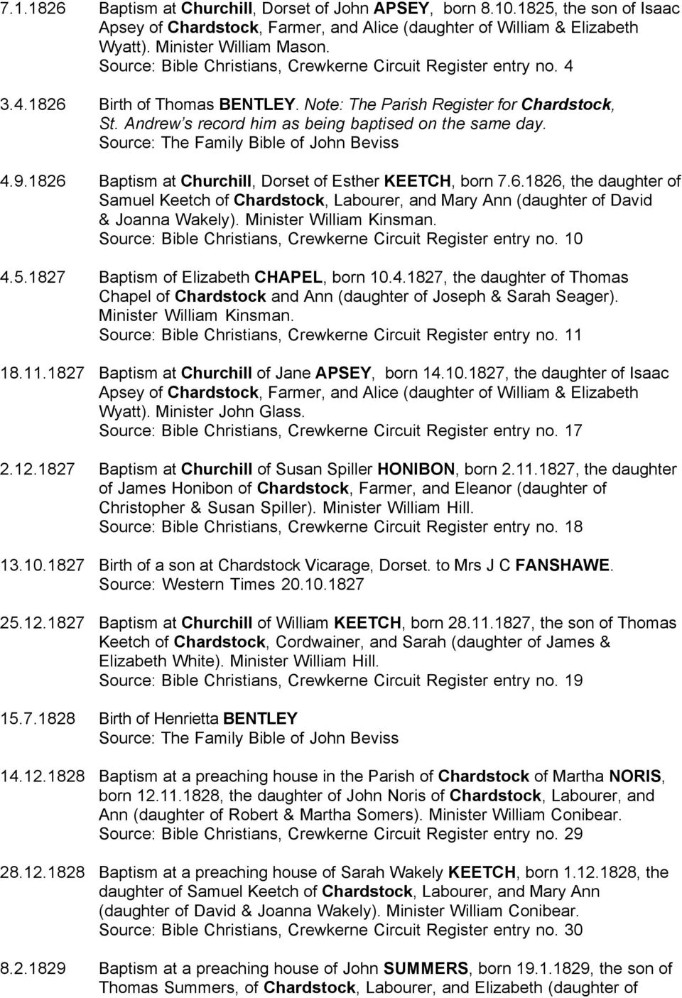 4.9.1826 Baptism at Churchill, Dorset of Esther KEETCH, born 7.6.1826, the daughter of Samuel Keetch of Chardstock, Labourer, and Mary Ann (daughter of David & Joanna Wakely).