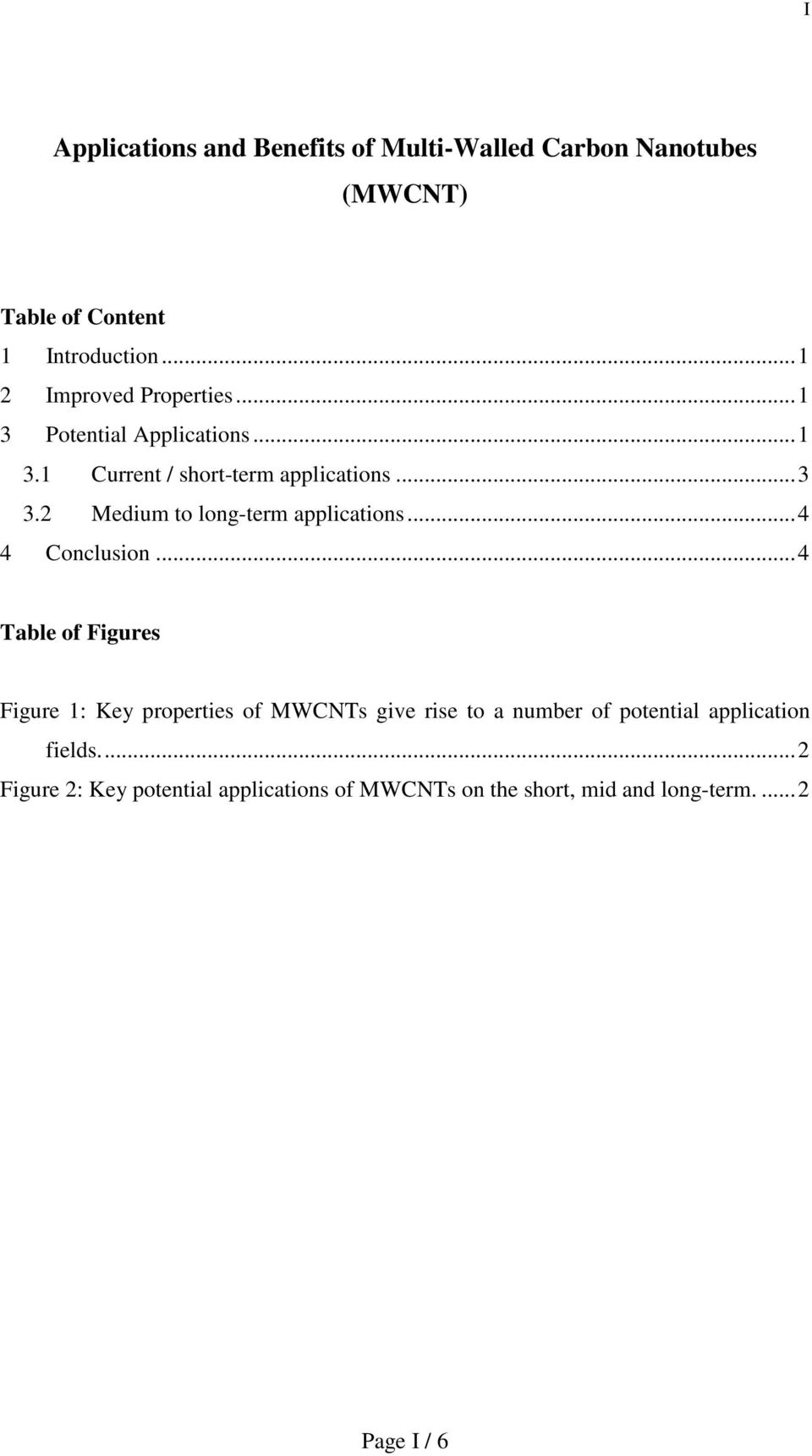 2 Medium to long-term applications...4 4 Conclusion.