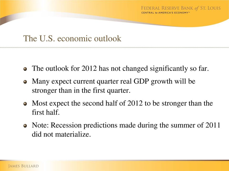 Many expect current quarter real GDP growth will be stronger than in the first