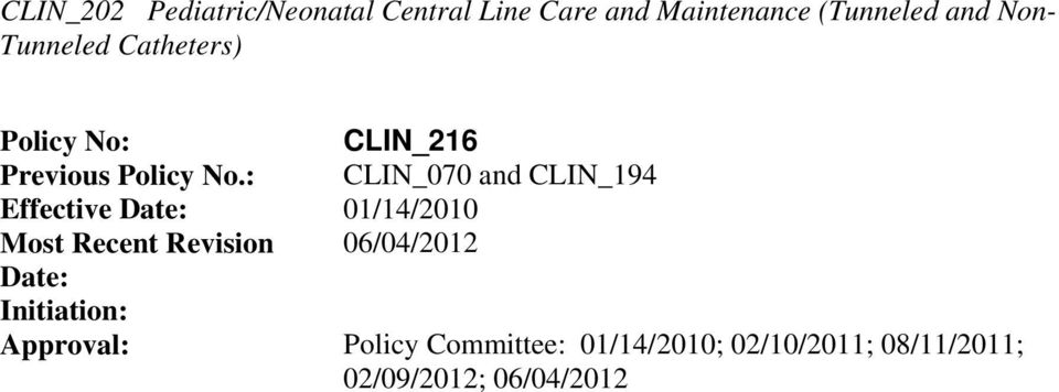 : CLIN_070 and CLIN_194 Effective Date: 01/14/2010 Most Recent Revision