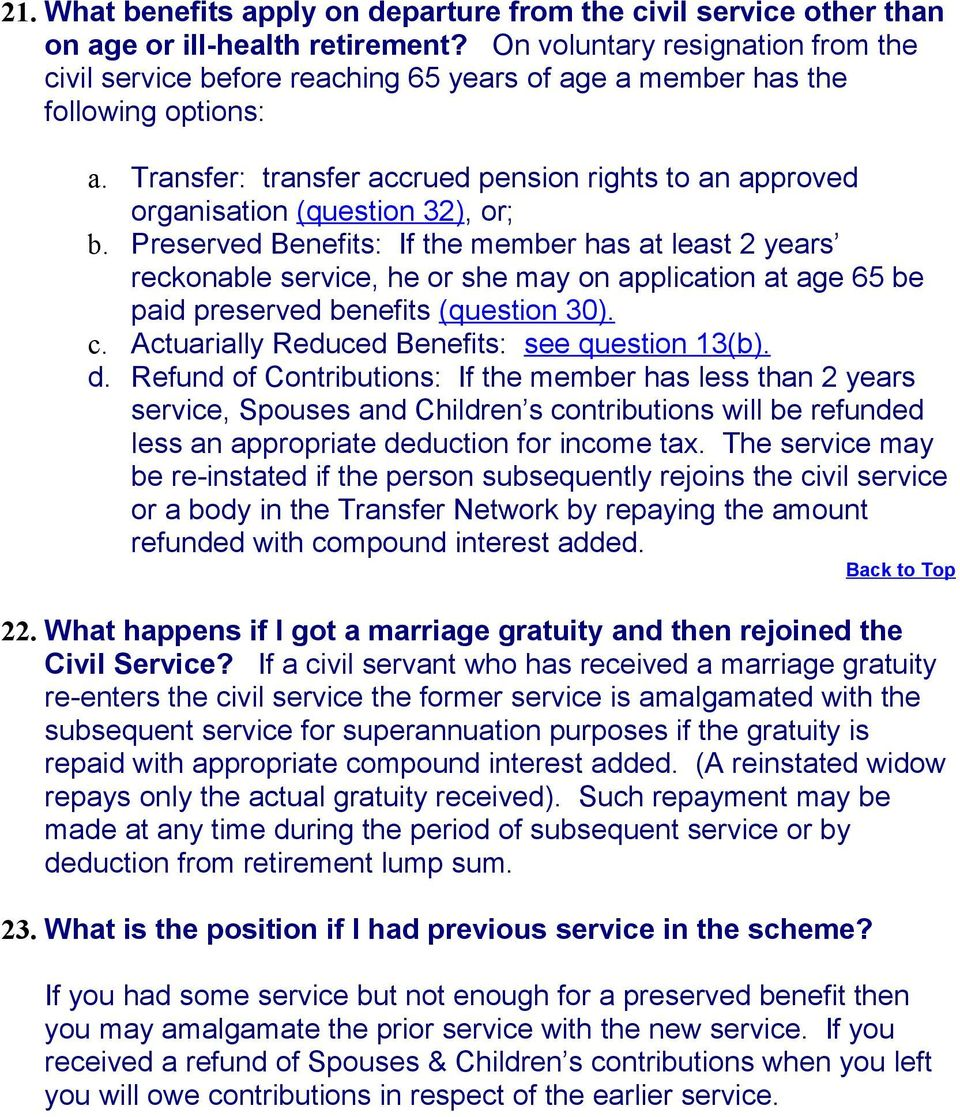 Transfer: transfer accrued pension rights to an approved organisation (question 32), or; b.
