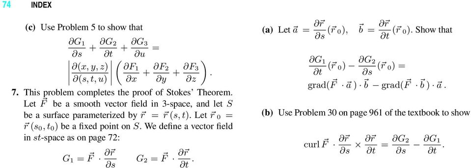 Let F be a smooth vector field in -space, let S be a surface parameteried b r r (s, t).