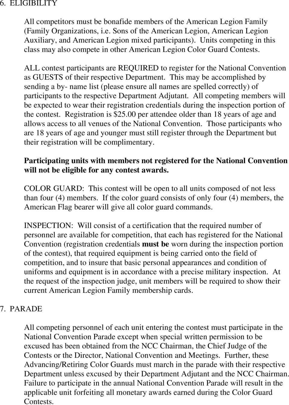ALL contest participants are REQUIRED to register for the National Convention as GUESTS of their respective Department.