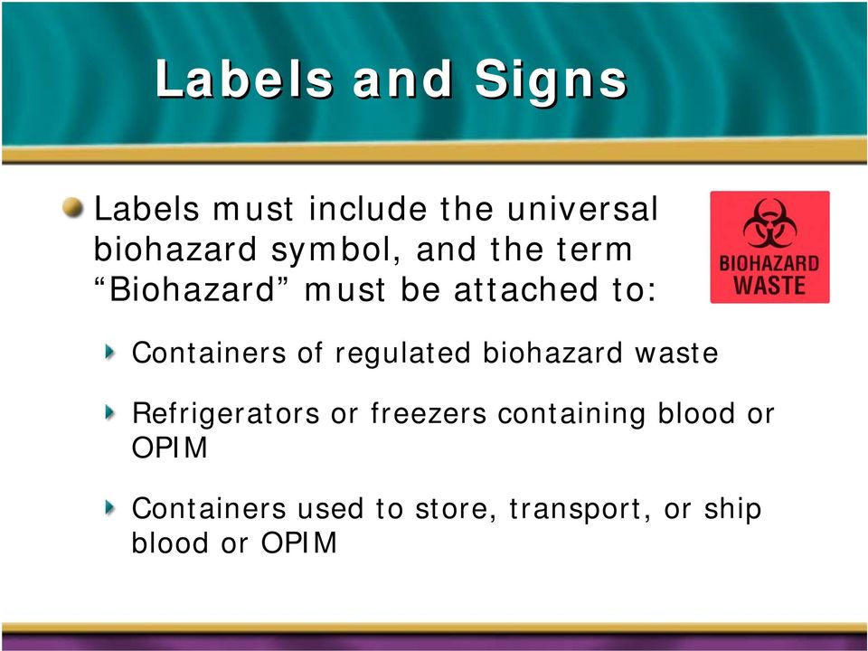 regulated biohazard waste Refrigerators or freezers containing
