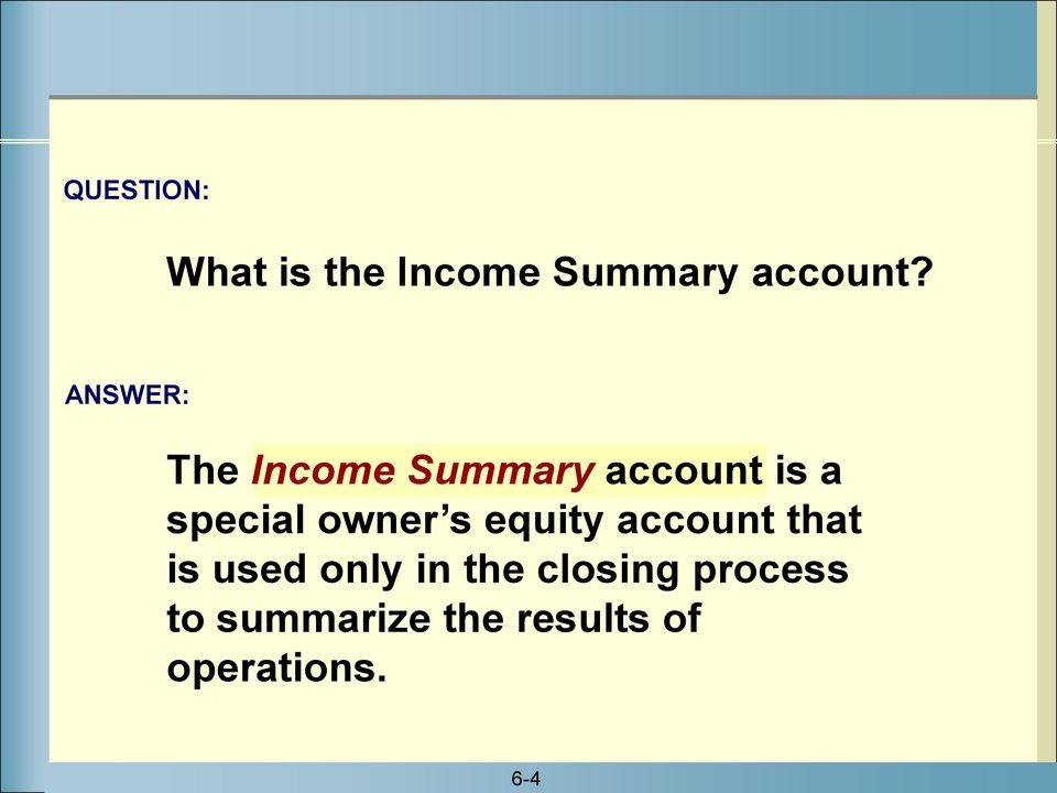 owner s equity account that is used only in the