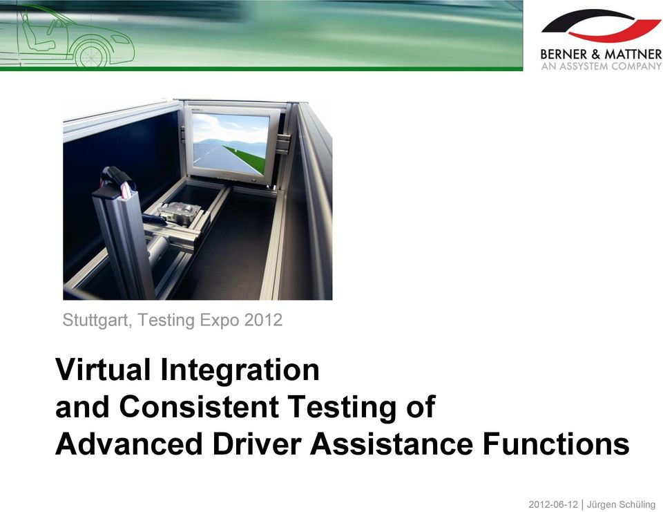 Testing of Advanced Driver