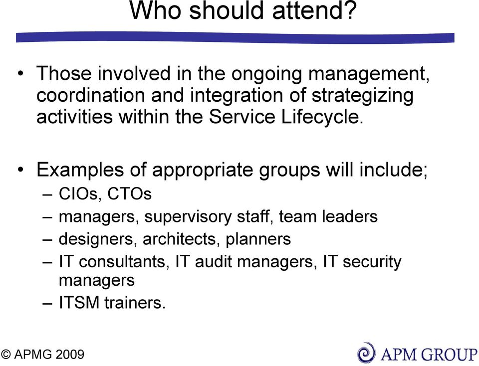 activities within the Service Lifecycle.