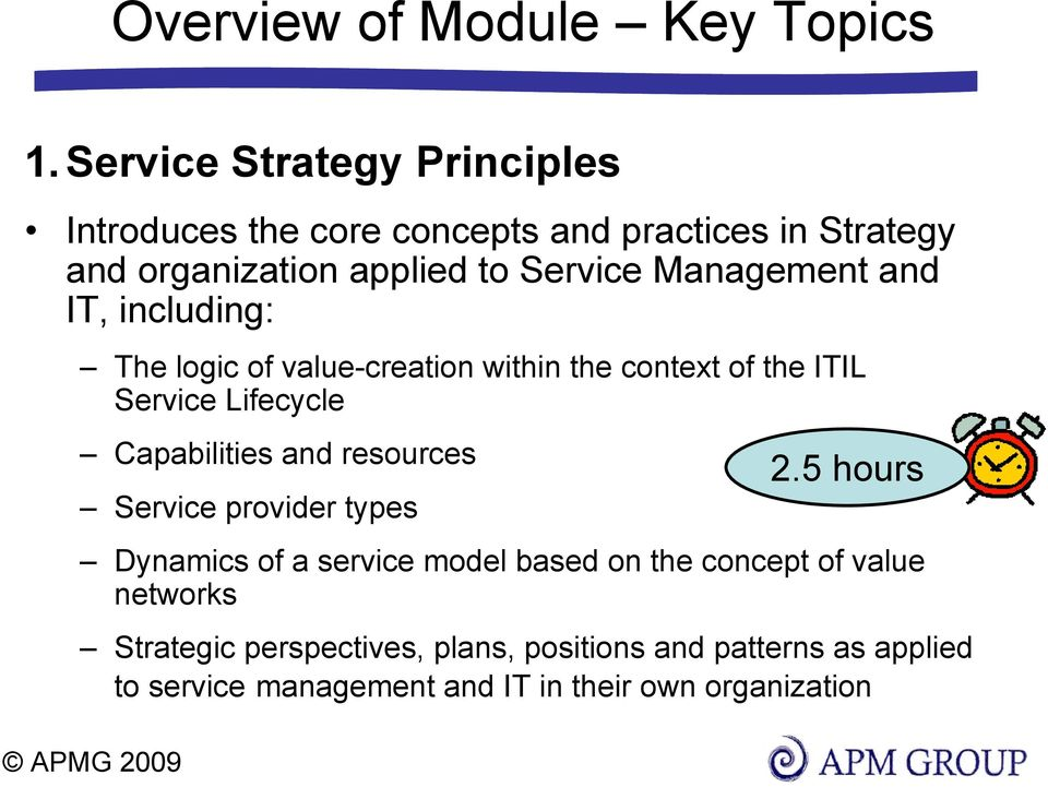 Management and IT, including: The logic of value-creation within the context of the ITIL Service Lifecycle Capabilities and