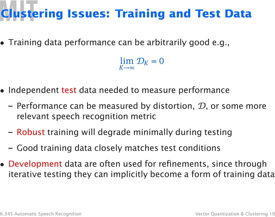 and Test Data Training