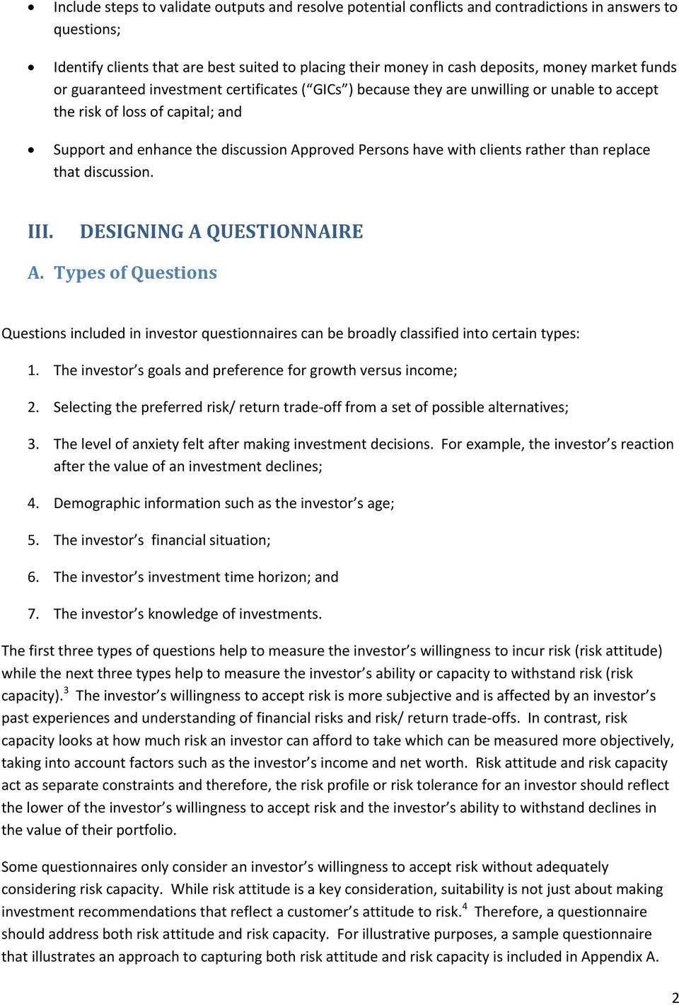 with clients rather than replace that discussion. III. DESIGNING A QUESTIONNAIRE A. Types of Questions Questions included in investor questionnaires can be broadly classified into certain types: 1.
