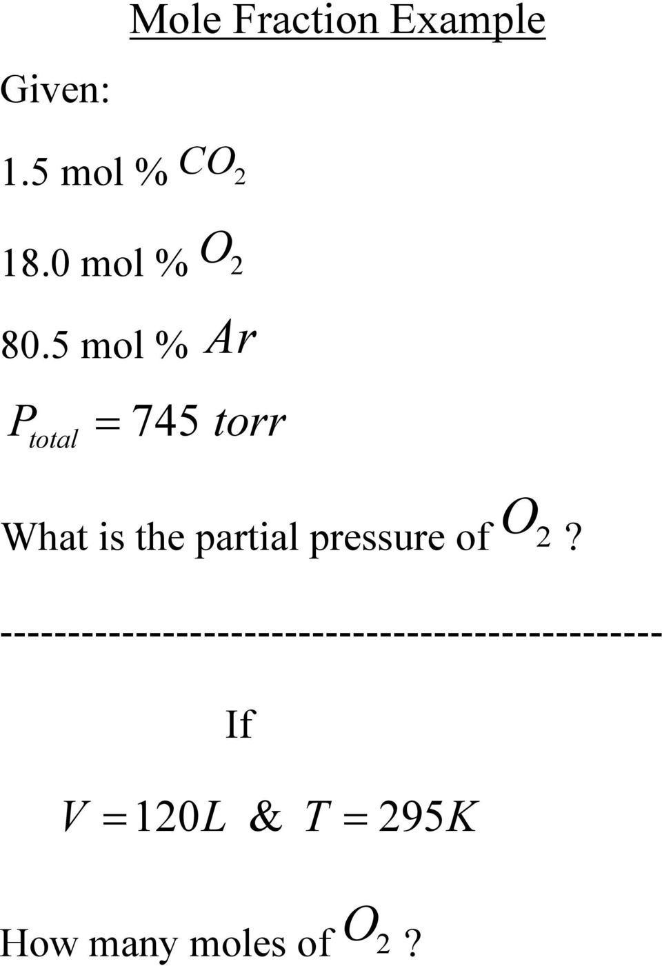 5 mol % Ar total 745 torr What is the partial