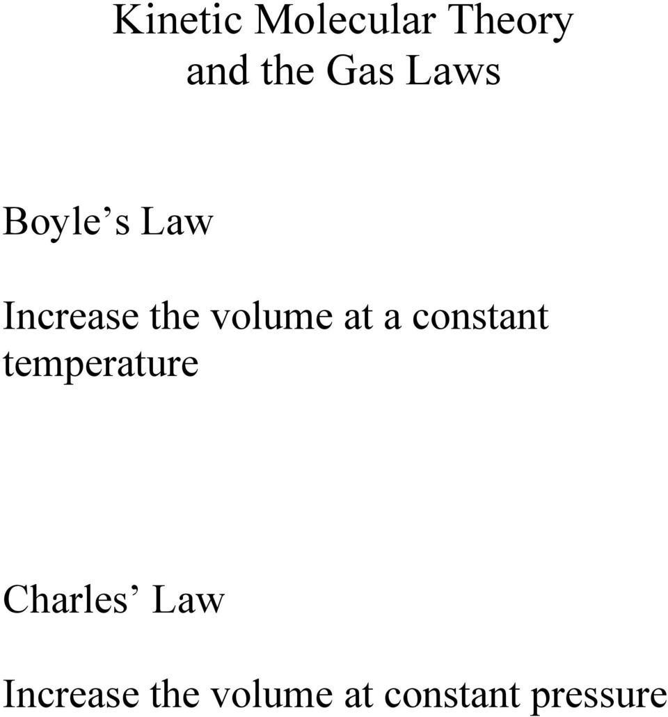 at a constant temperature Charles Law