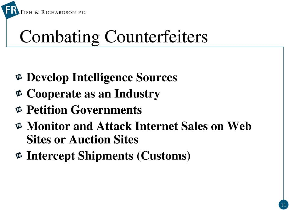 Governments Monitor and Attack Internet Sales on