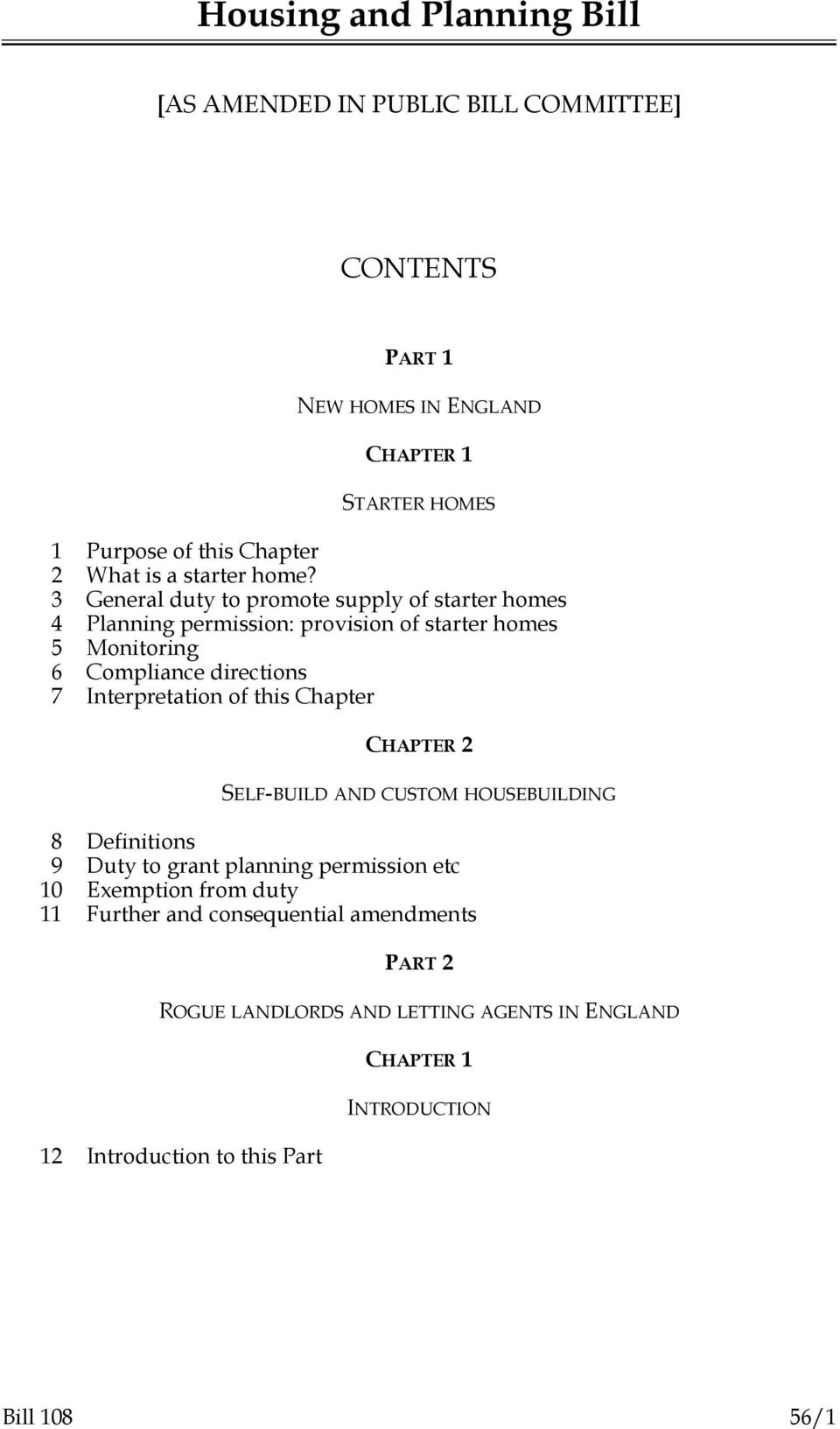 Interpretation of this Chapter CHAPTER 2 SELF-BUILD AND CUSTOM HOUSEBUILDING 8 Definitions 9 Duty to grant planning permission etc Exemption from