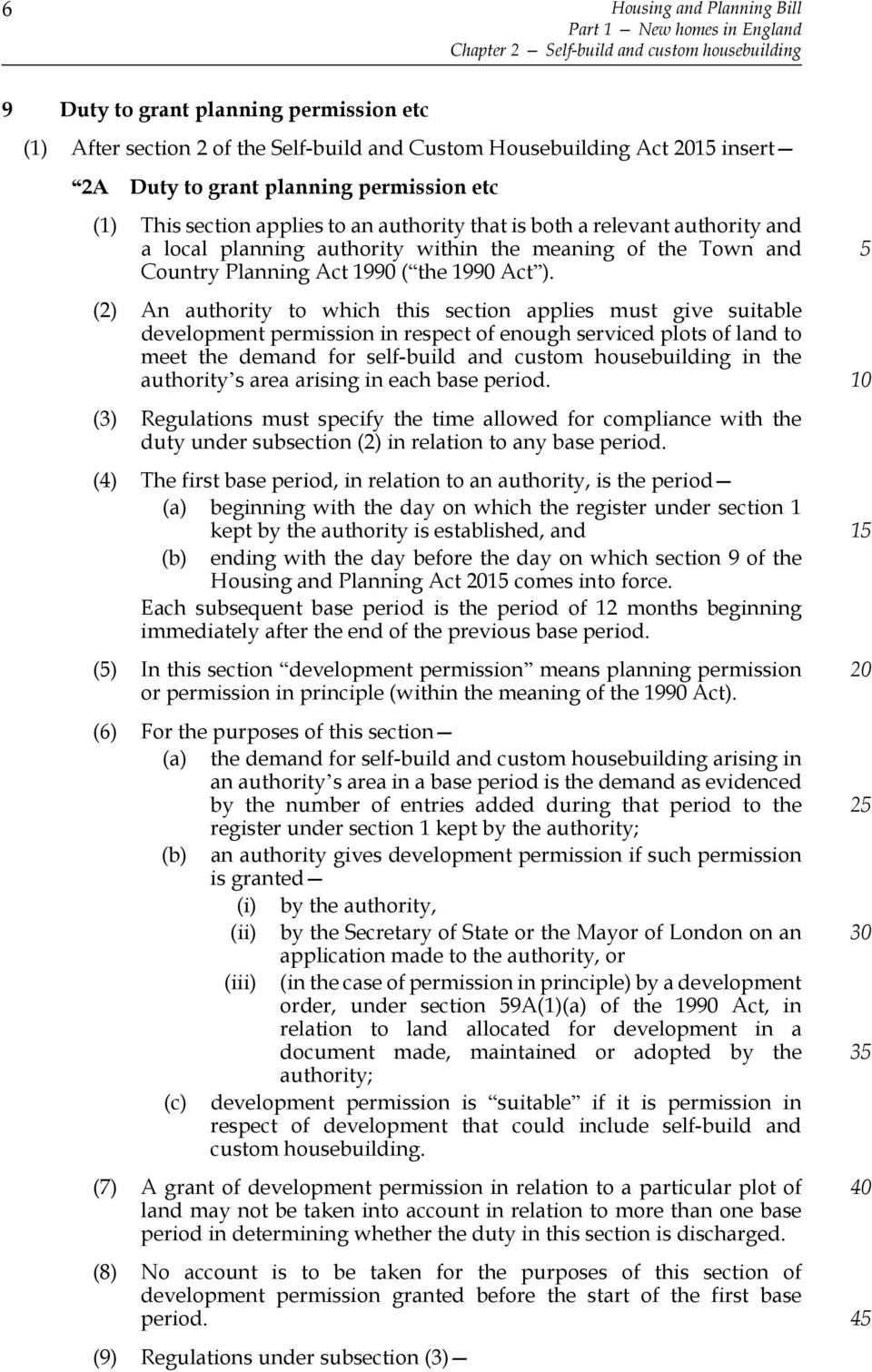 Town and Country Planning Act 1990 ( the 1990 Act ).
