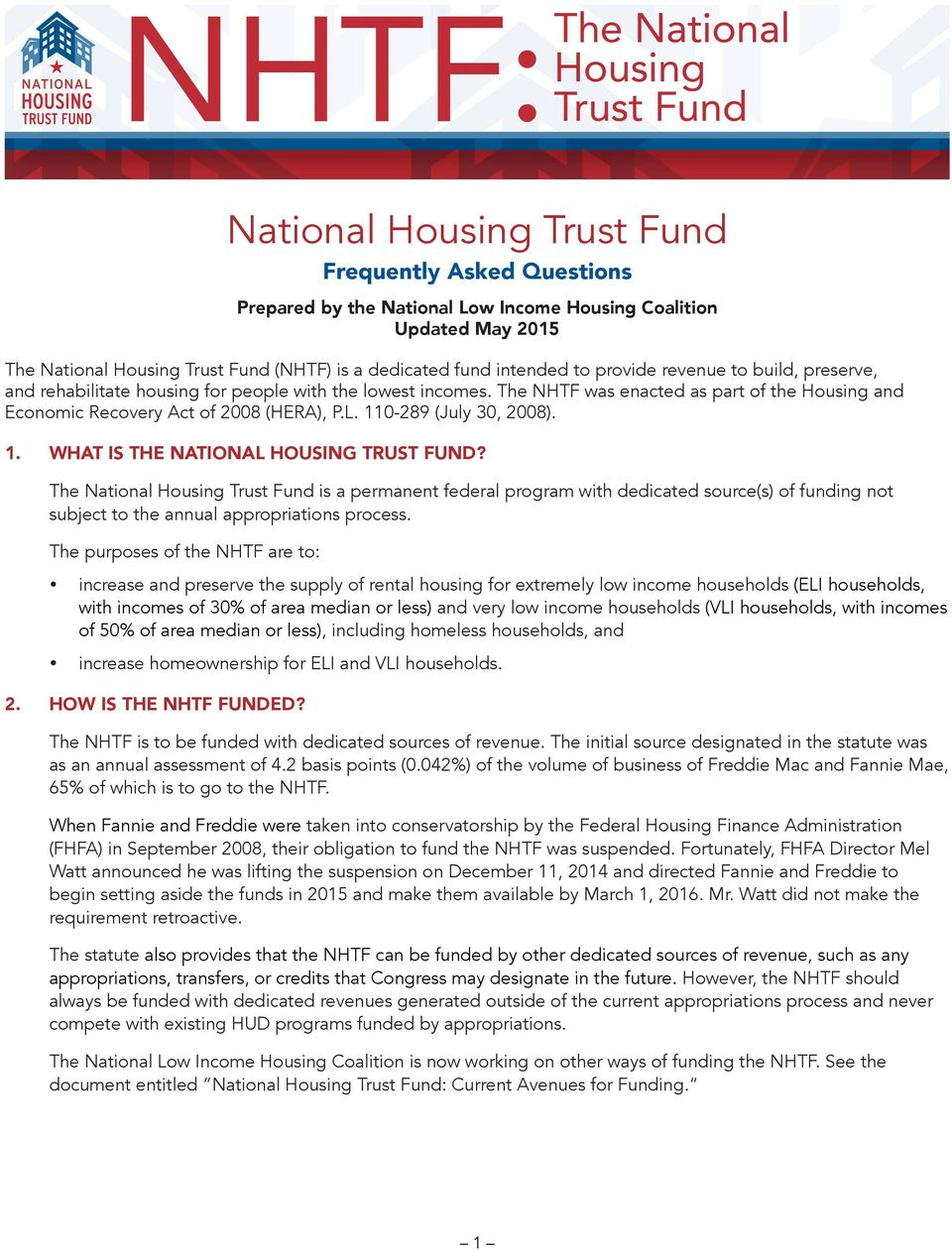 110-289 (July 30, 2008). 1. WHAT IS THE NATIONAL HOUSING TRUST FUND?