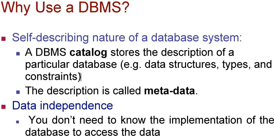 description of a particular database (e.g.