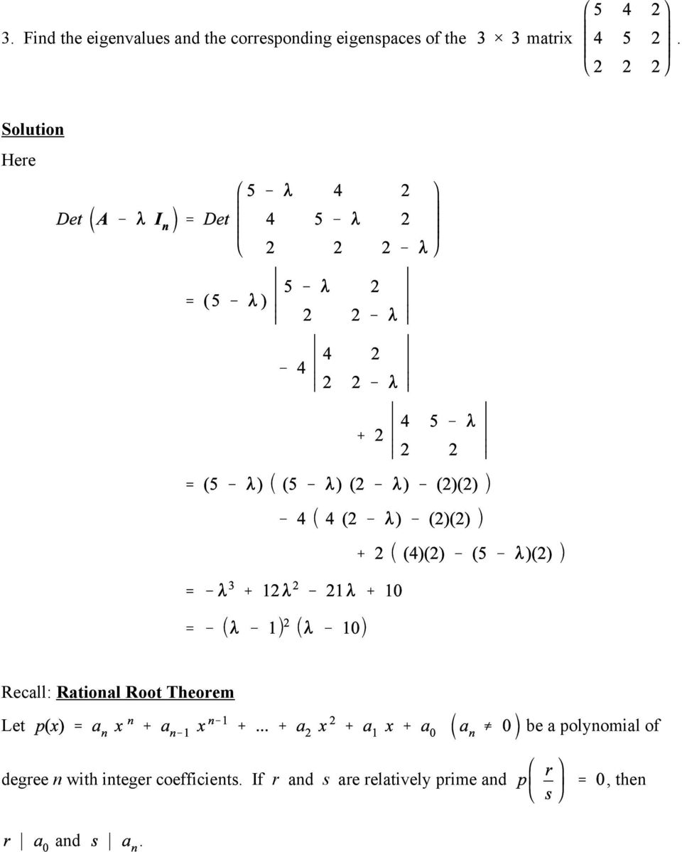 Rational Root Theorem Let be a polynomial of degree n