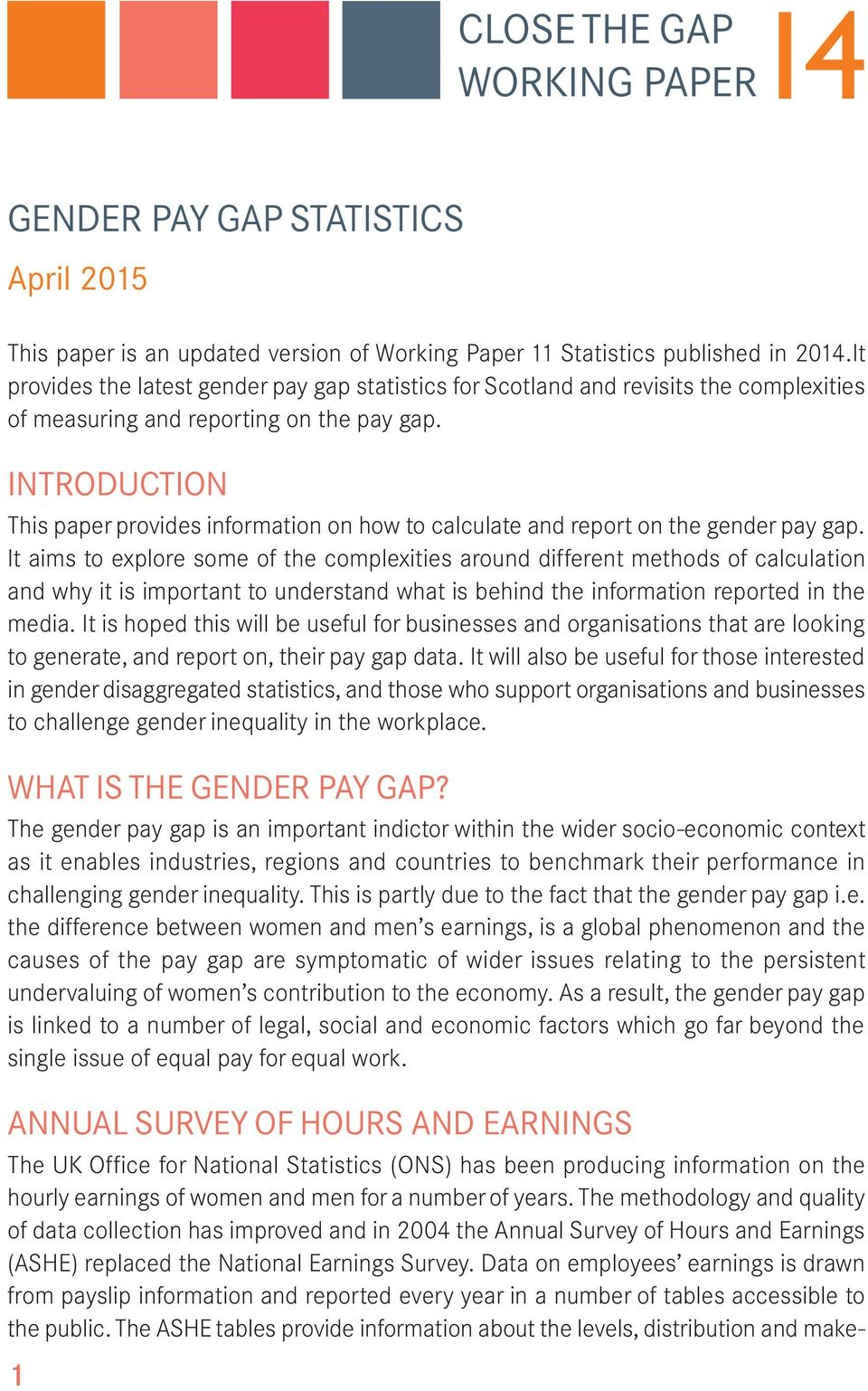 INTRODUCTION This paper provides information on how to calculate and report on the gender pay gap.