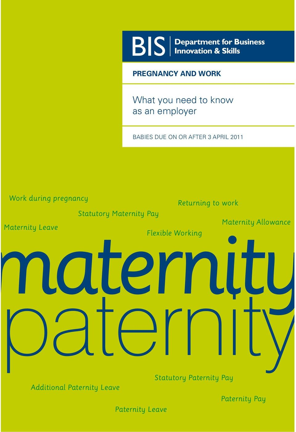 Returning to work Statutory Maternity Pay Maternity Allowance Maternity Leave aternity