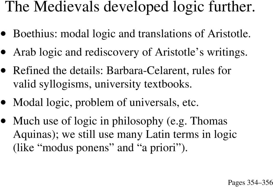 Refined the details: Barbara-Celarent, rules for valid syllogisms, university textbooks.