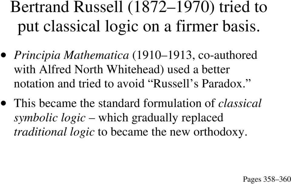 notation and tried to avoid Russell s Paradox.