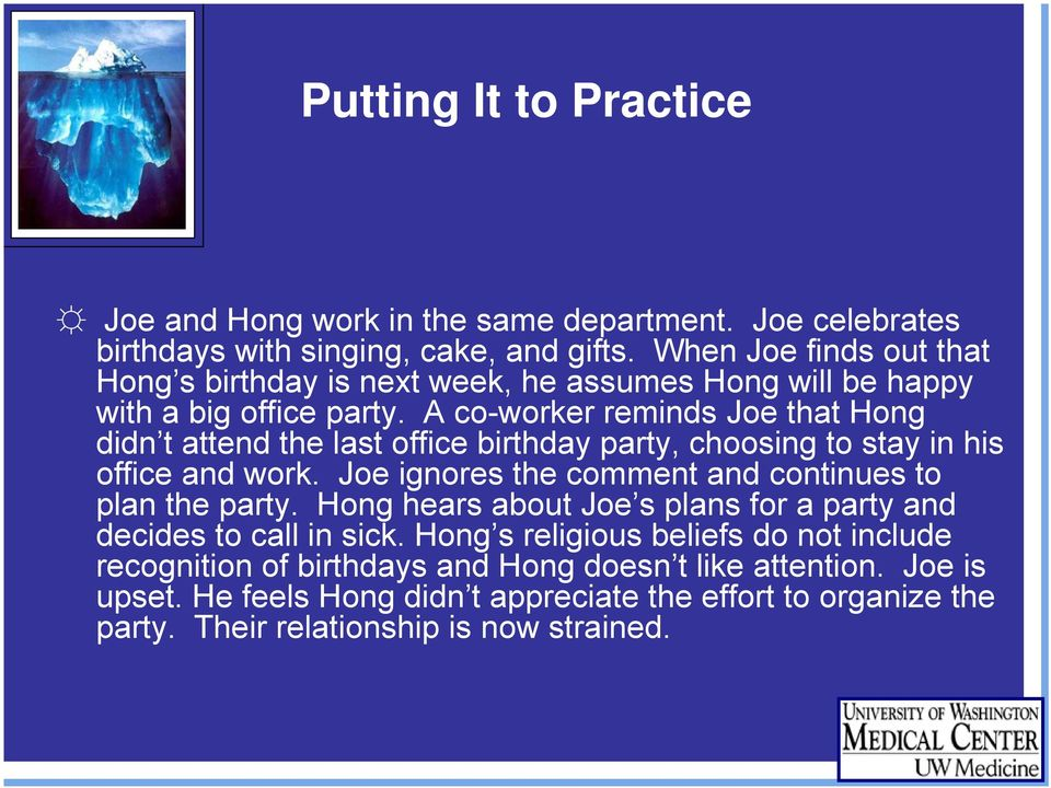 A co-worker reminds Joe that Hong didn t attend the last office birthday party, choosing to stay in his office and work.