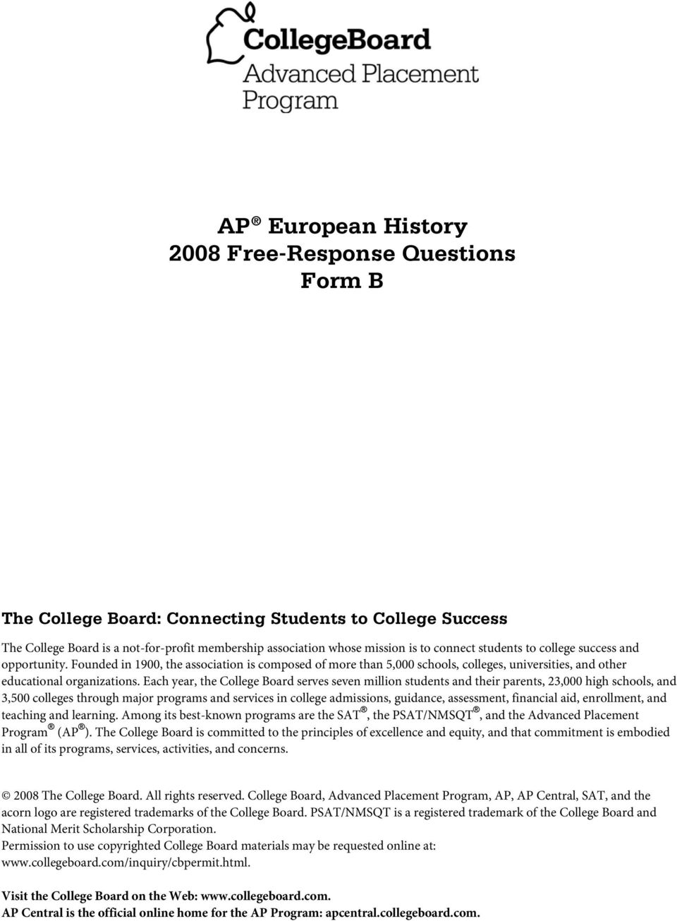 2008 ap european history free response question form b Only the college board can deliver test-taking  2004 ap(r) european history  best practices in world history ap(r) calculus free-response questions.