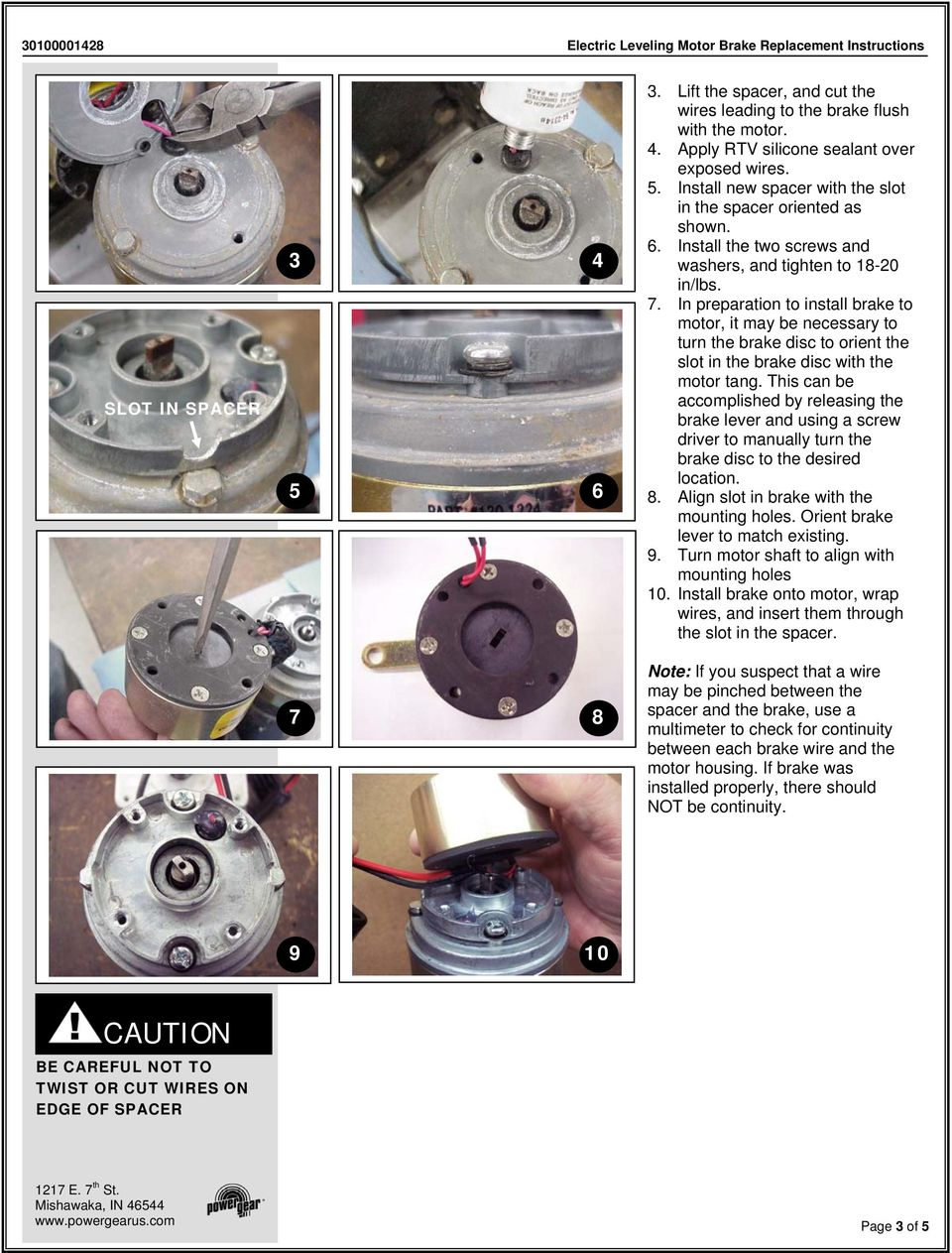 In preparation to install brake to motor, it may be necessary to turn the brake disc to orient the slot in the brake disc with the motor tang.