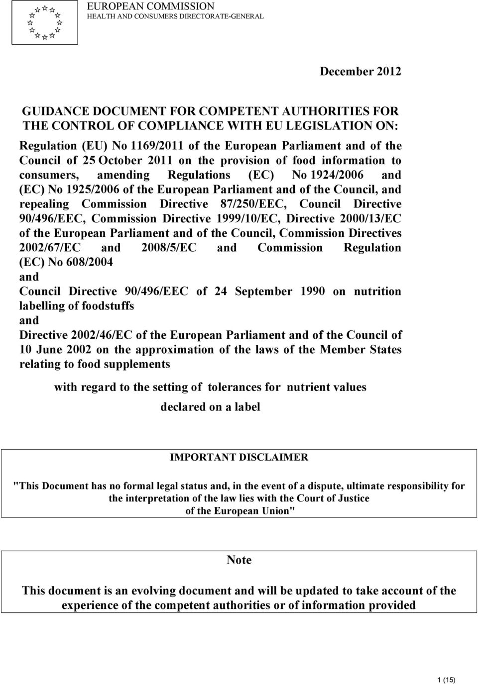European Parliament and of the Council, and repealing Commission Directive 87/250/EEC, Council Directive 90/496/EEC, Commission Directive 1999/10/EC, Directive 2000/13/EC of the European Parliament