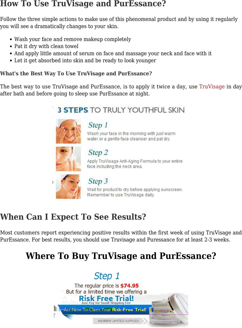 look younger What's the Best Way To Use TruVisage and PurEssance?