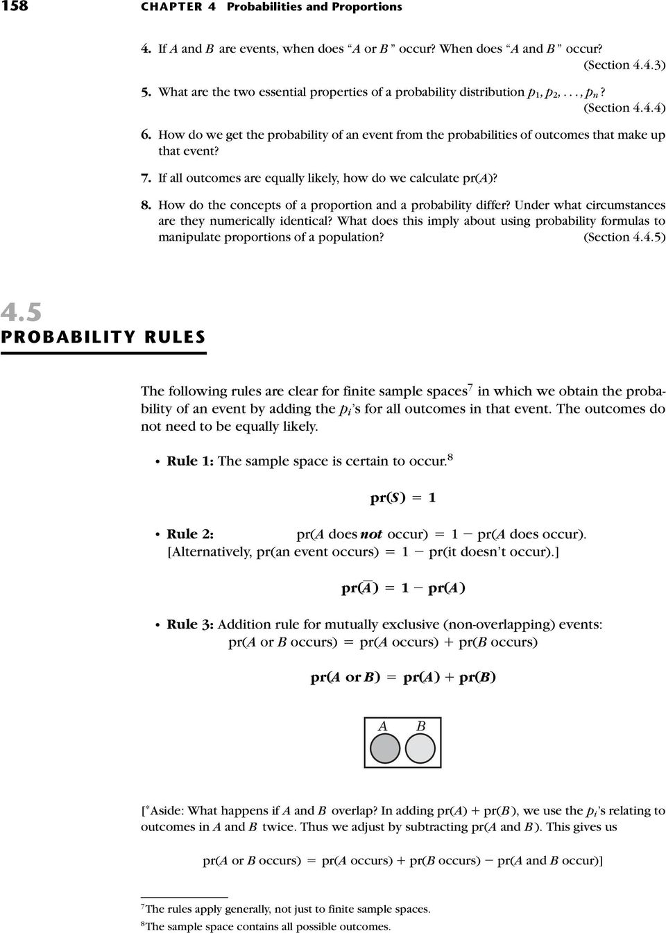 How do the concepts of a proportion and a probability differ? Under what circumstances are they numerically identical?