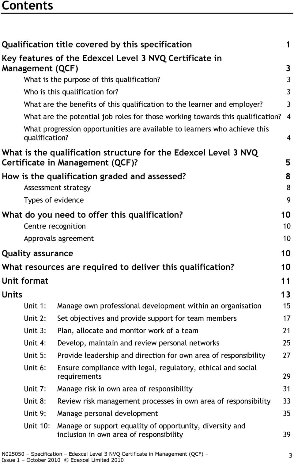 4 What progression opportunities are available to learners who achieve this qualification? 4 What is the qualification structure for the Edexcel Level 3 NVQ Certificate in Management (QCF)?