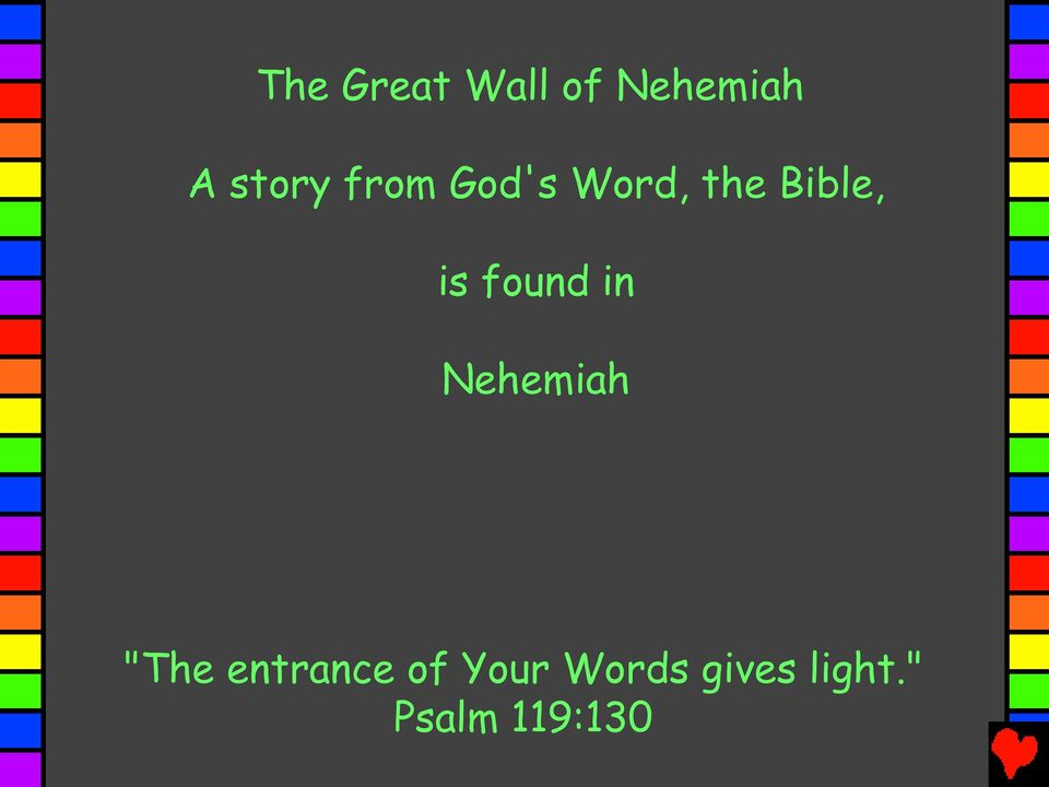 "found in Nehemiah ""The entrance of"