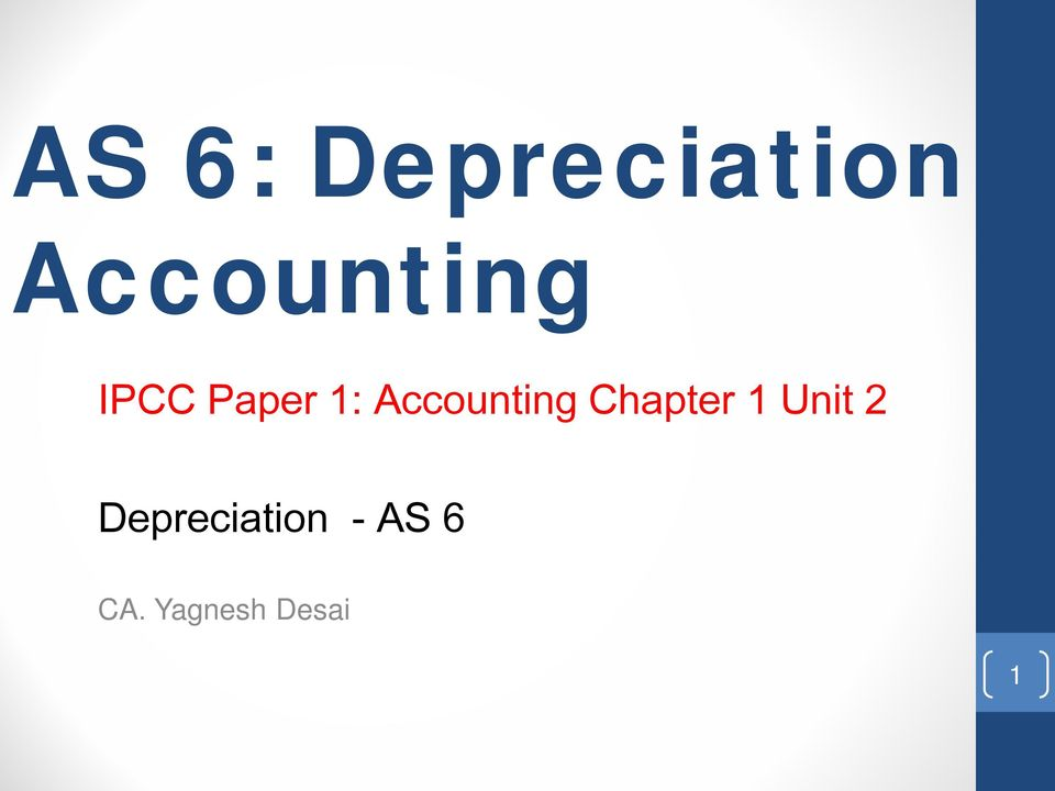 as 6 depreciation accounting standard as 6-41 cost 6-18 finance costs 19-30 disclosures—finance costs 31  recoverable  accounting standards board february 1999 frs 15   tangible fixed assets other than properties—market value, or depreciated  replacement.