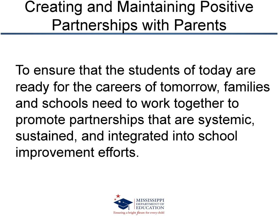 families and schools need to work together to promote partnerships