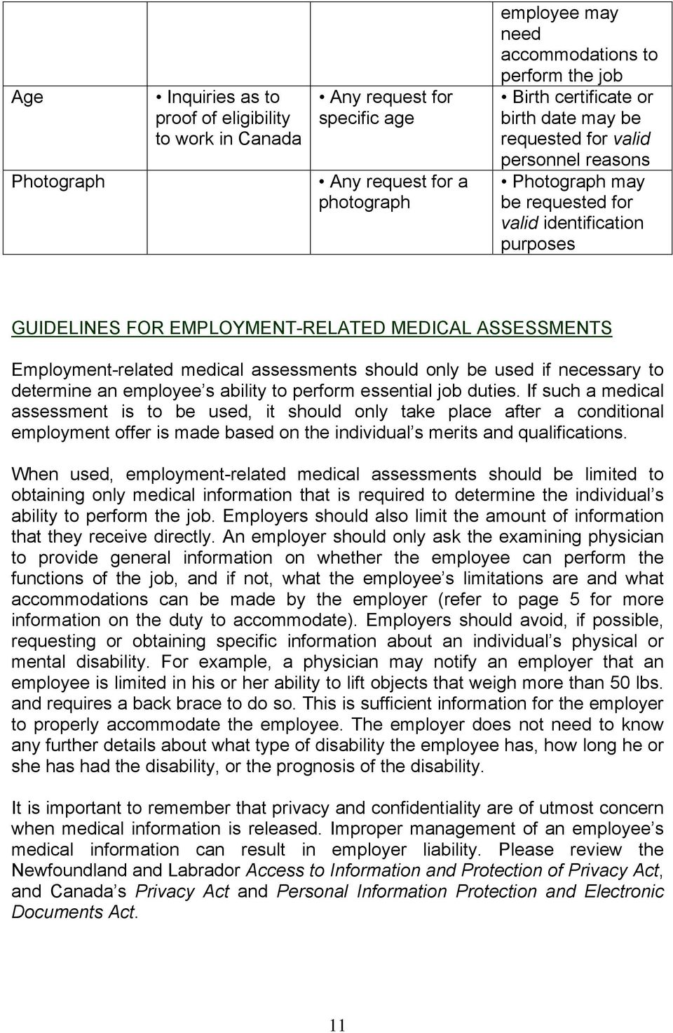 medical assessments should only be used if necessary to determine an employee s ability to perform essential job duties.
